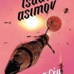 Primeiro livro publicado de Isaac Asimov chega ao Brasil