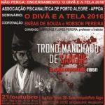 """Seminário """"O Divã e a Tela"""": Trono Manchado de Sangue, na APPOA, sexta-feira, dia 14"""