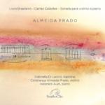 Árias de bravura e Almeida Prado: lançamento e concerto no StudioClio