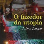 Cineasta e escritor Jaime Lerner lança seu terceiro livro
