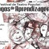 V Festival de Teatro Popular – Jogos de Aprendizagem começa em 19 de junho