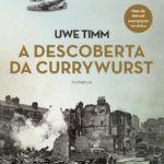 'A Descoberta da Currywurst' será lida até o fim de agosto no projeto 'Lemos Juntos'
