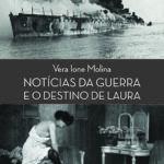 'Notícias da Guerra e o Destino de Laura' terá lançado no próximo dia 21