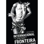 Festival Internacional de Cinema da Fronteiraabre inscrições