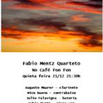 Vencedor de dois Açorianos de Melhor CD de Música Instrumental, o Fábio Mentz Quarteto faz show no Café Fon Fon
