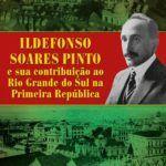 Obra sobre Ildefonso Soares Pinto tem lançamento no Memorial do RS