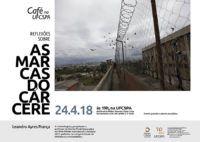 Café na UFCSPA aborda 'As marcas do cárcere'
