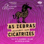 Espetáculo 'As Zebras Escondem Suas Cicatrizes' dialoga sobre o bullying na adolescência
